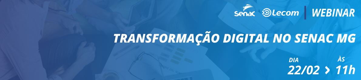 Transformação Digital no Senac/MG